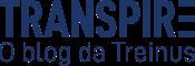 Transpire – O Blog da Treinus